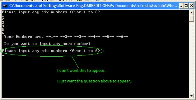 Confusion using the DO-WHILE LOOP in C,to assign a control.. Refer to my source code.-attachement-jpg